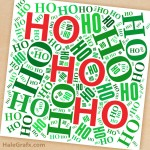 FREE Printable Christmas Ho Ho Ho Word Art