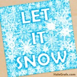 FREE Printable Let it Snow Christmas Snowflake Art