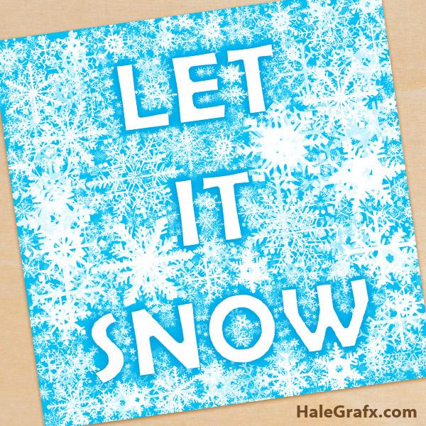 let it snow Christmas printable FREE Printable Let it Snow Christmas ...