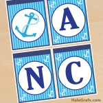 FREE Printable Anchors Aweigh and Birthday Banner Set