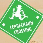 FREE Printable St. Patrick's Day Leprechaun Crossing Sign