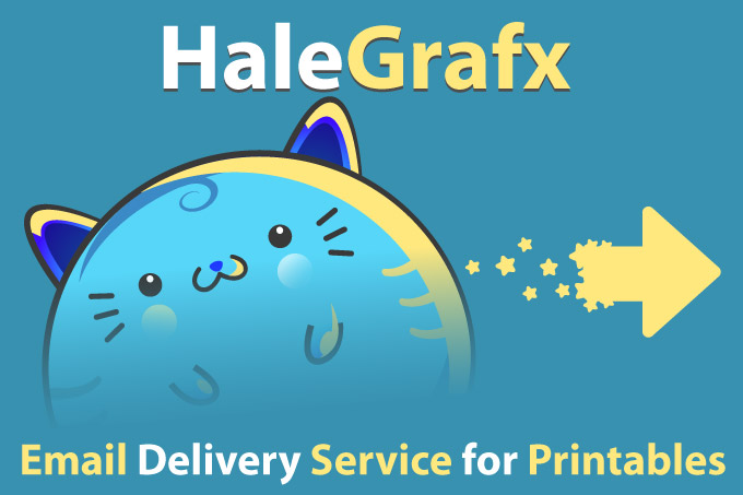 Halegrafx printables emailed to you