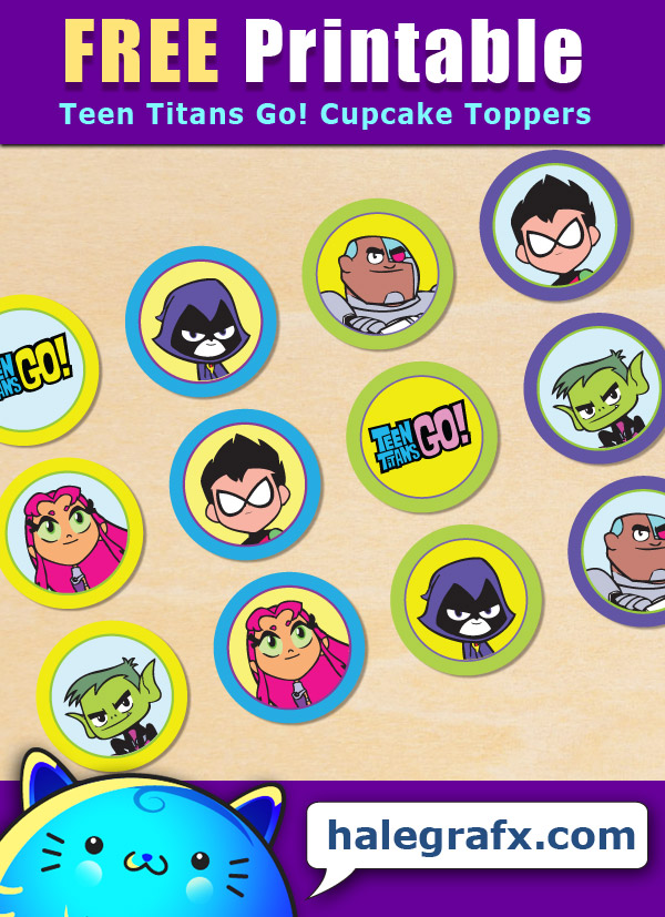 FREE Printable Teen Titans Go! Cupcake Toppers