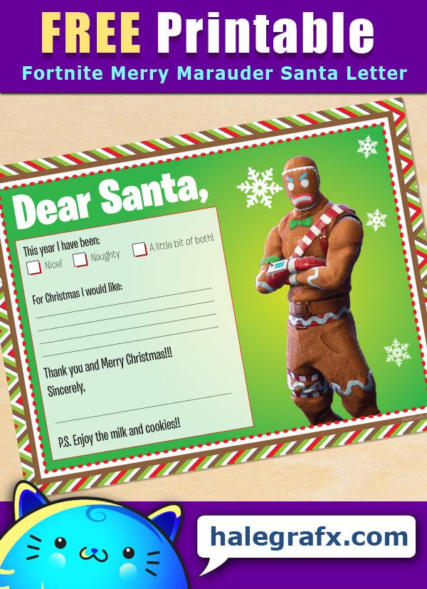FREE Printable Fortnite Gingerbread Merry Marauder Santa letter