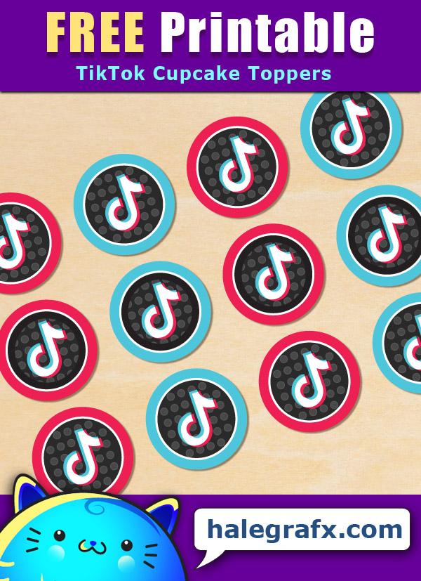 FREE Printable TikTok Cupcake Toppers